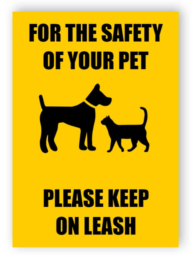 Safety of your pet sign