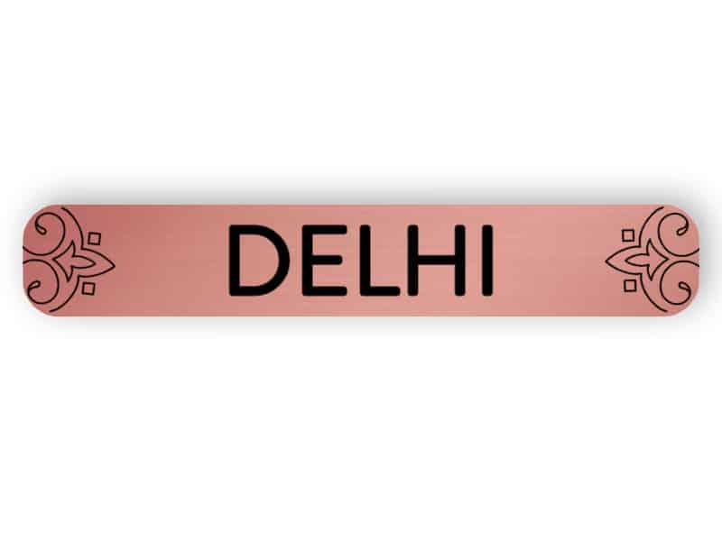 Delhi - rose gold sign