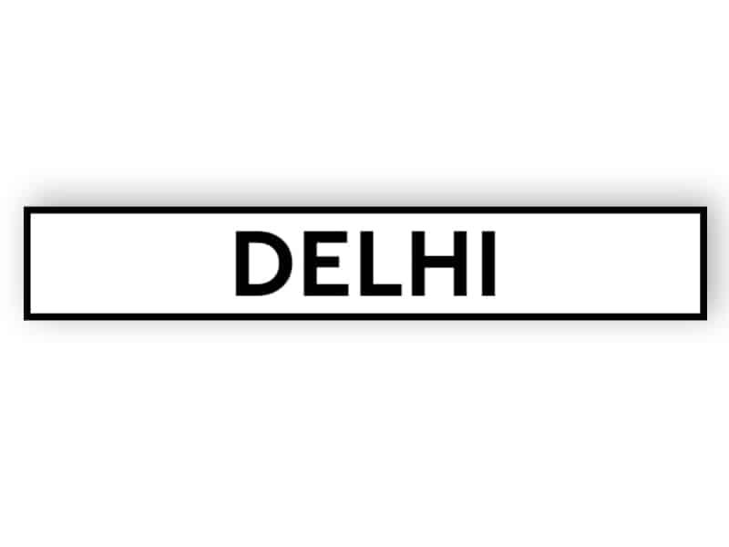 Delhi - white sign