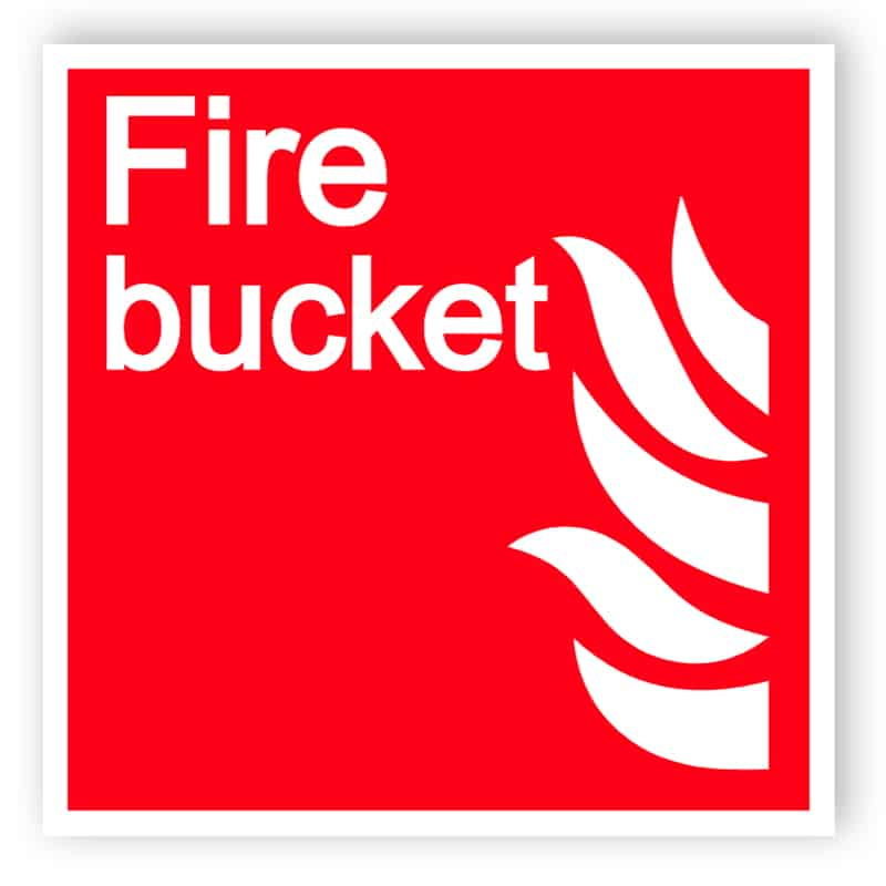 Fire bucket sign