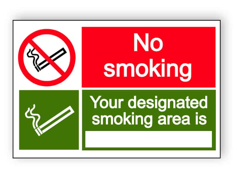 No smoking - your designated smoking area is - landscape sign