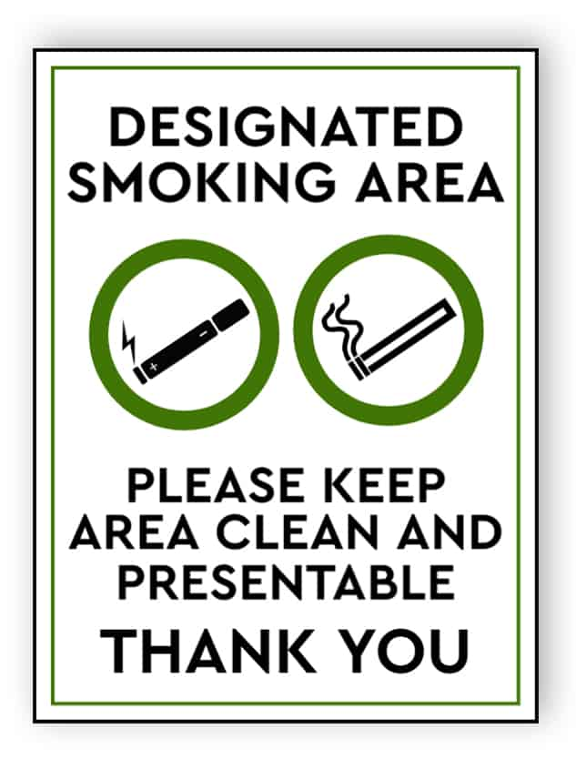 Designated smoking area - please keep area clean and presentable - portrait sign