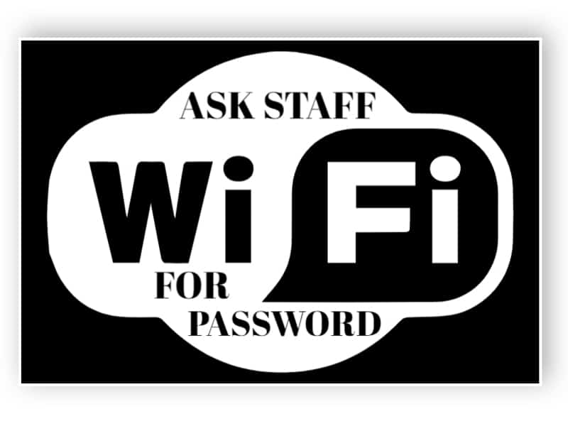 Ask staff for password sticker