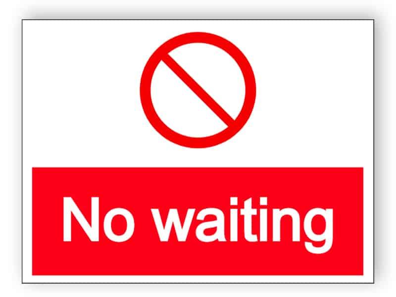 No waiting - prohibited parking sign