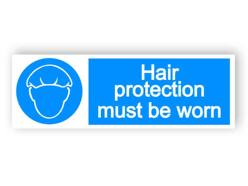 Hair protection must be worn - landscape sign