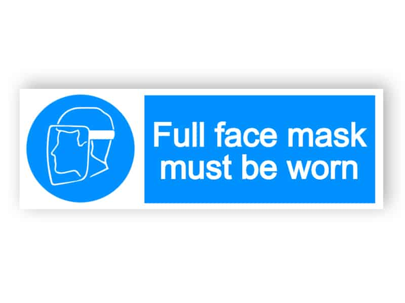 Full face mask must be worn - landscape sign