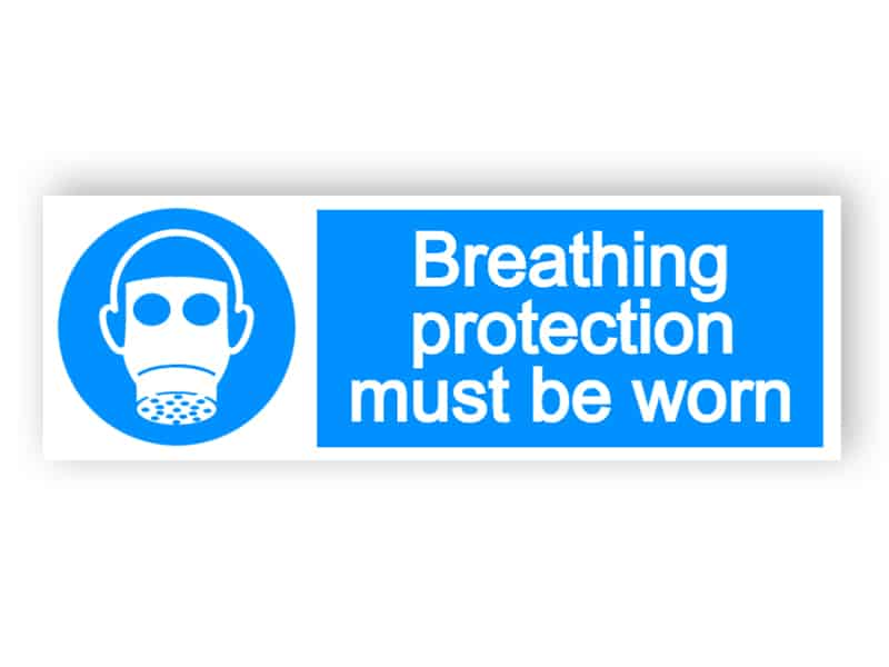 Breathing protection must be worn - landscape sign
