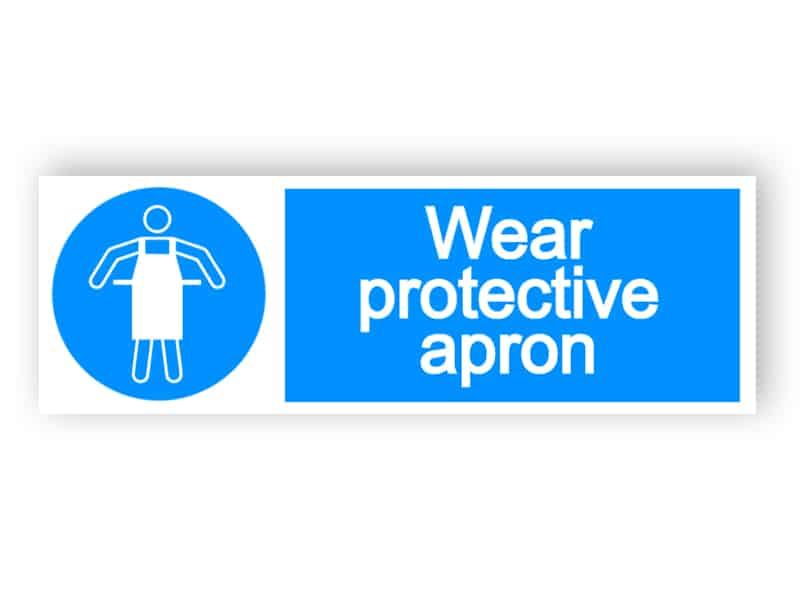 Wear protective apron - landscape sign
