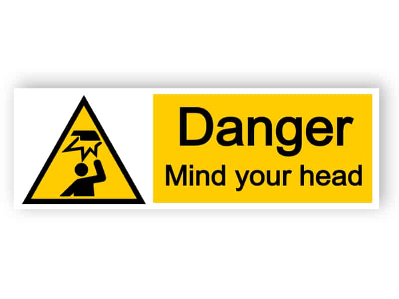 Danger mind your head - landscape sign