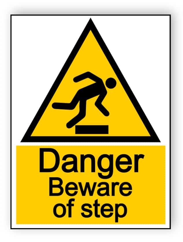 Danger beware of step - portrait sign