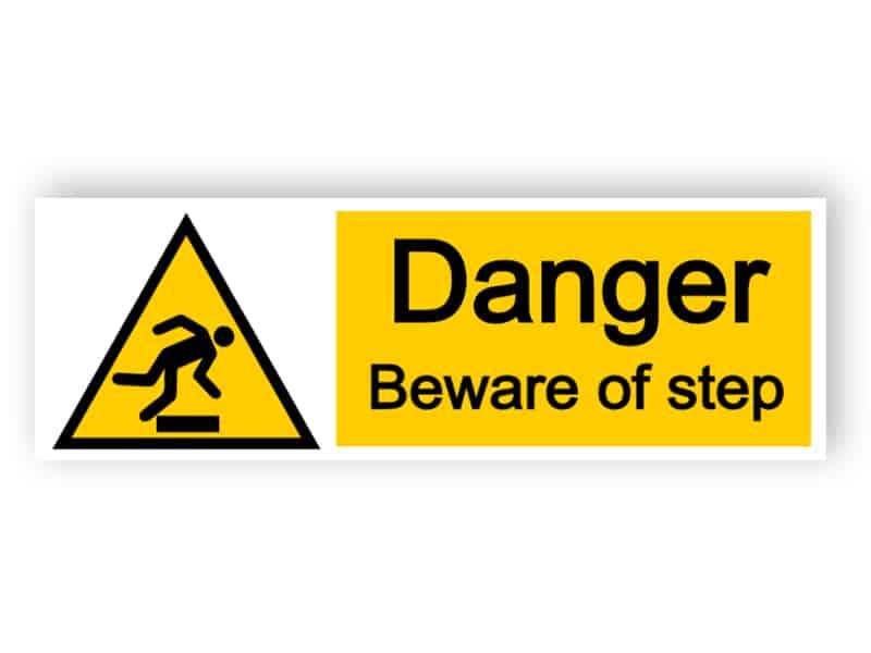 Danger beware of step - landscape sign