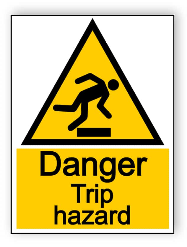 Danger trip hazard - portrait sign
