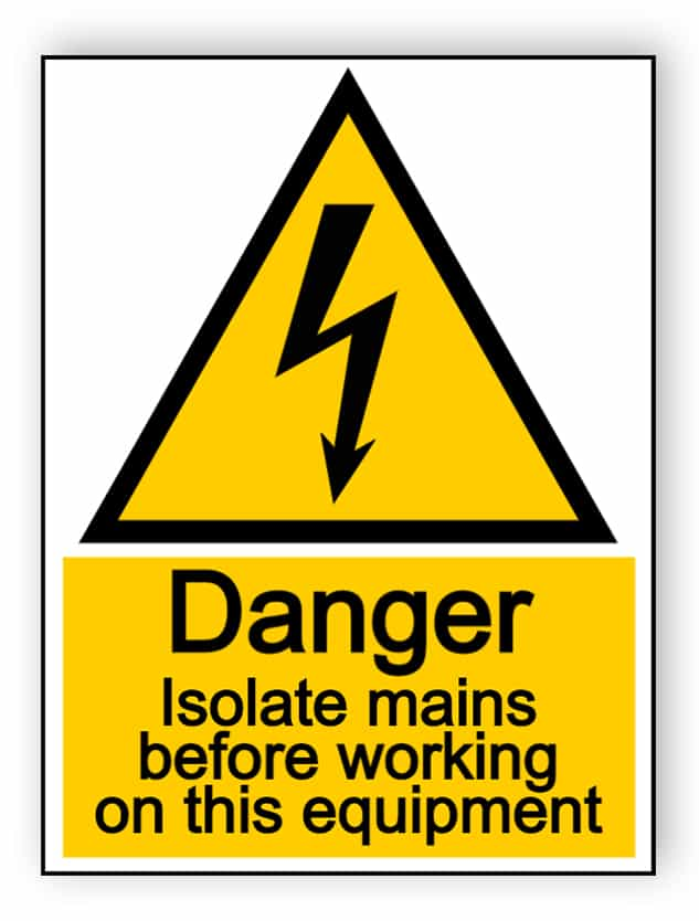 Danger - isolate mains before working - portrait sign