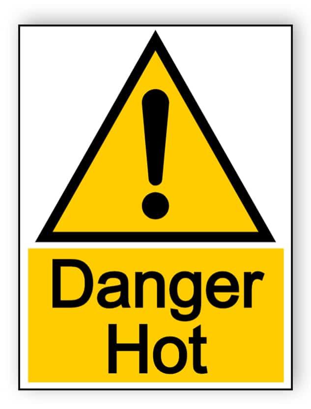 Danger hot - portrait sign