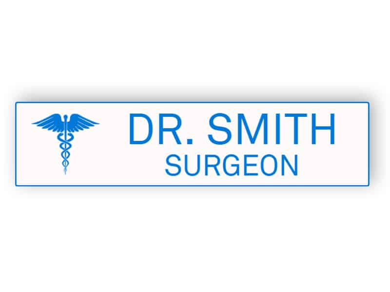 White with blue name plate for doctor
