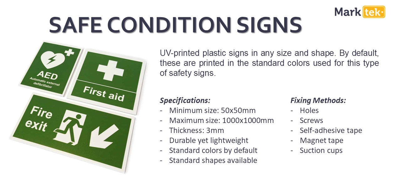 Safe condition signs specifications